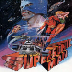Supersonic Man llega volando el viernes a Cine Basura&#8230; con Kenny Ruiz y Sark!